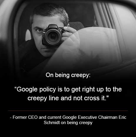 google creepy